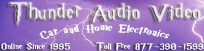 THunder Audio Video Online Since 1995 Toll Free 877-390-1599